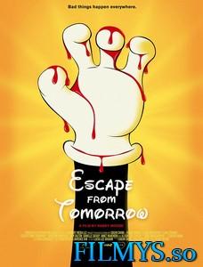 Побег из завтра / Escape from Tomorrow